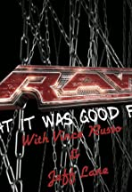 RAW: What It Was Good For