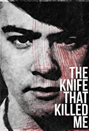 The Knife That Killed Me Poster