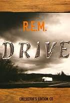R.E.M.: Drive