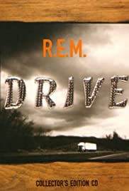 R.E.M.: Drive Poster