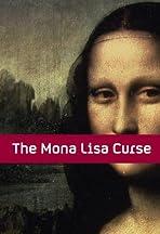 The Mona Lisa Curse