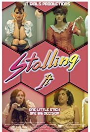 Stalling It Poster