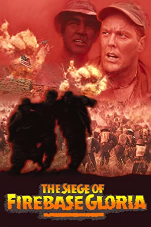 Permalink to Movie The Siege of Firebase Gloria (1989)