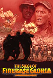 The Siege of Firebase Gloria(1989) Poster - Movie Forum, Cast, Reviews