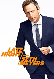Late Night with Seth Meyers Poster - TV Show Forum, Cast, Reviews