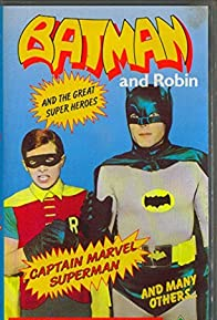 Primary photo for Batman and Robin and the Other Super Heroes