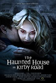 The Haunted House on Kirby Road Poster