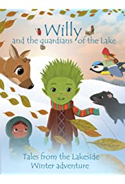 Willy and the Guardians of the Lake