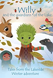 Willy and the Guardians of the Lake Poster