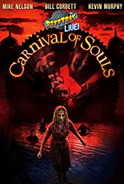 RiffTrax Live: Carnival of Souls(2017) Poster - Movie Forum, Cast, Reviews