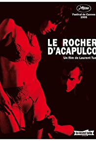 Primary photo for Le rocher d'Acapulco