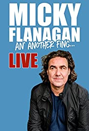 Micky Flanagan: An' Another Fing - Live (2017) 1080p