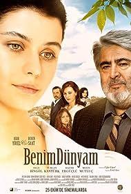 Ugur Yücel, Turgay Kantürk, Ayça Bingöl, Beren Saat, Hazar Ergüçlü, and Melis Mutluç in Benim Dünyam (2013)