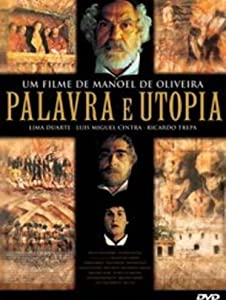Mobile movie downloading Palavra e Utopia Manoel de Oliveira [420p]