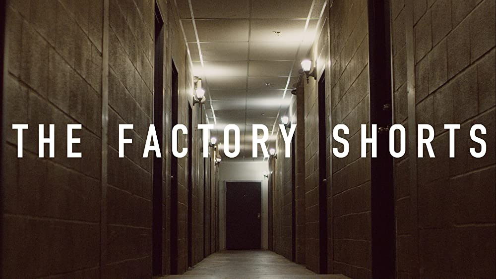 Factory Shorts 2016
