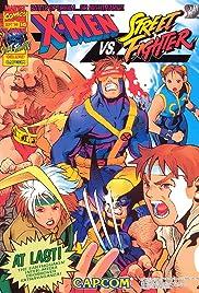 X-Men vs. Street Fighter(1996) Poster - Movie Forum, Cast, Reviews