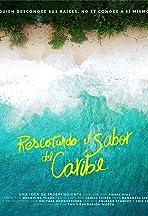 Rescatando el sabor del Caribe
