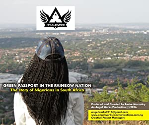 Green Passport in the Rainbow Nation: the story of Nigerians in South Africa