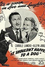 It Shouldn't Happen to a Dog Poster