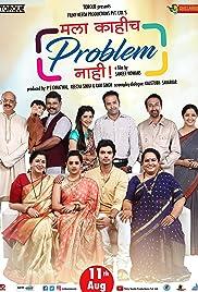 Mala Kahich Problem Nahi (2017) Marathi 720p WEB-DL 600MB