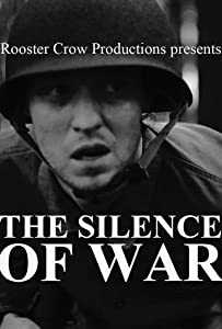 Movie sites to download The Silence of War [mov]