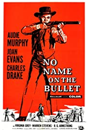 No Name on the Bullet Poster