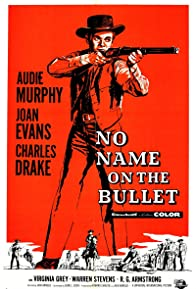 Primary photo for No Name on the Bullet