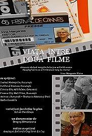 Viata intre doua filme Poster