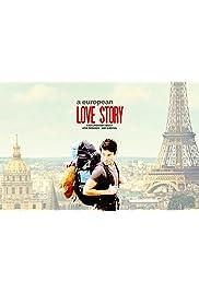 A European Love Story