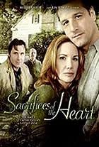 Sacrifices of the Heart