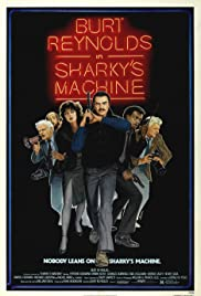 Sharky's Machine Poster