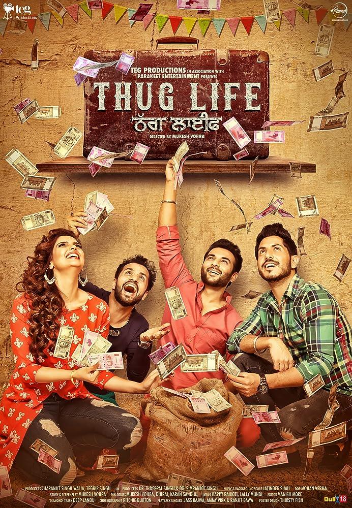 Thug Life (2017) Punjabi 720p HDRip x264 ESubs 1.3GB