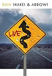 Rush: Snakes & Arrows - Live in Holland Poster