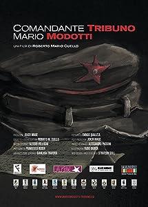 Comandante Tribuno: Mario Modotti