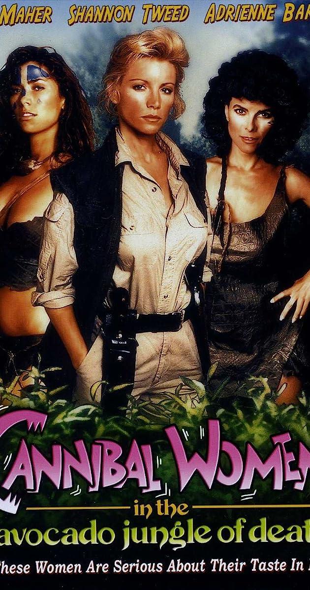 cannibal women in the avocado jungle of death 1989 imdb