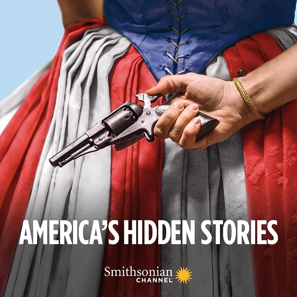 Americas Hidden Stories - Season 1