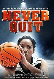 Never Quit (2015) 720p