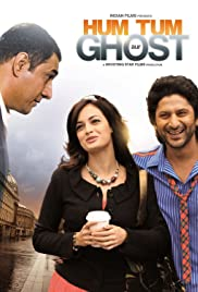 Hum Tum Aur Ghost (2010) Poster - Movie Forum, Cast, Reviews