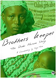 Brother's Keeper: The Boko Haram Story (2018)