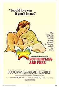 Butterflies Are Free Poster - Movie Forum, Cast, Reviews