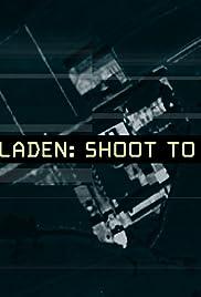 Bin Laden: Shoot to Kill Poster
