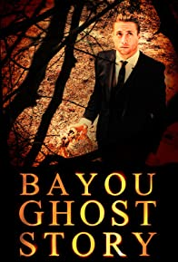 Primary photo for Bayou Ghost Story