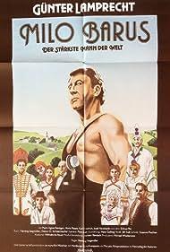 Günter Lamprecht in Milo Barus, der stärkste Mann der Welt (1983)