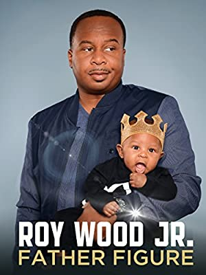 Roy Wood Jr.: Father Figure full movie streaming