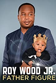 Roy Wood Jr.: Father Figure (2017) 720p