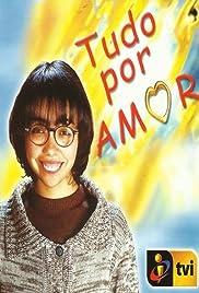 Tudo Por Amor Poster