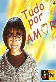 Primary photo for Tudo Por Amor