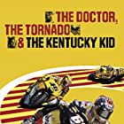 The Doctor, the Tornado and the Kentucky Kid (2006)