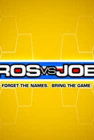 Pros vs. Joes (2006)