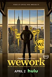 WeWork: Or the Making and Breaking of a $47 Billion Unicorn Poster